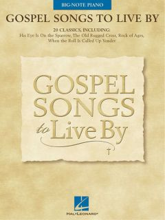 Gospel Songs to Live By Big Note Piano Easy Sheet Music Lyrics Book