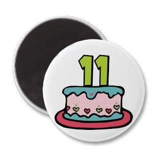 11 Year Old Birthday Cake Refrigerator Magnet