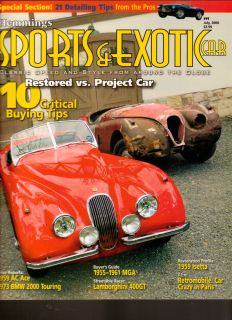 Hemmings Sports Exotic Car Magazine July 2006 Restored vs Project Car
