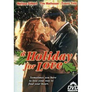 A Holiday for Love: Tim Matheson, Melissa Gilbert