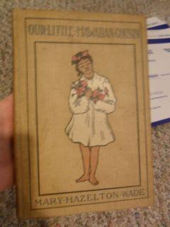 Hawaiian Cousin (1902 Hardcover Hawaii book by Mary Hazelton Wade