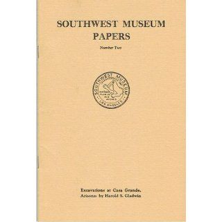 Museum Papers Number Two Harold F. Gladwin Books