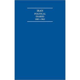 Iran Political Diaries 1881 1965 14 Volume Set (Cambridge Archive