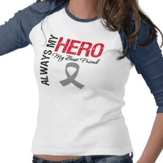 Brain Cancer Always My Hero My Best Friend Shirts