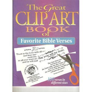 Great Clip Art Book of Favorite Bible Verses (Great Clip Art Books