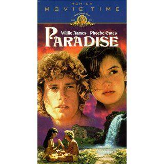 Paradise [VHS] Willie Aames, Phoebe Cates, Tuvia Tavi