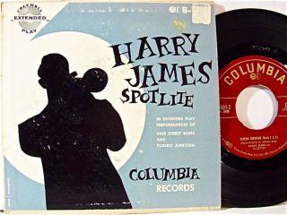 HARRY JAMES ORCHESTRA SEPTET SPOTLITE COLUMBIA RECORDS 45 EP