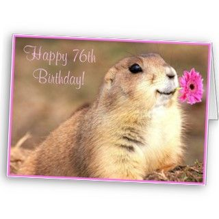 Happy 76th Birthday Prairie dog greeting card