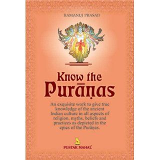 Know the Puranas (9788122309126): Ramanuj Prasad: Books