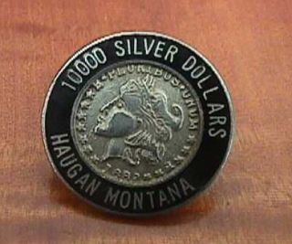 Vtg Haugan Montana 10000 Silver Dollar Bar Enamel Pin