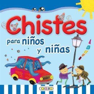 Chistes para ninos y ninas (Primera Biblioteca Infantil) (Spanish