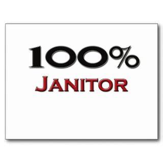 100 Percent Janitor Post Card