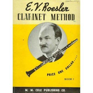 Clarinet Method (Book 1) E. V. Roesler Books