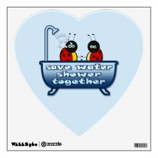save water, shower together room stickers