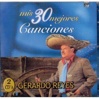 Mis 30 Mejores Canciones Gerardo Reyes Music