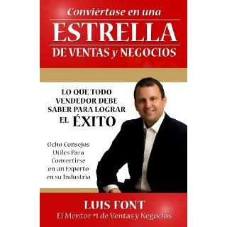 Conviertase en una Estrella de Ventas y Negocios (Spanish