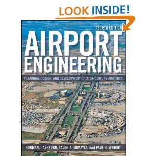 Airport Engineering Planning, Design and Development of 21st Century