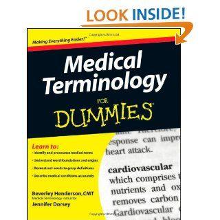 Medical Terminology For Dummies: Beverley Henderson, Jennifer Lee