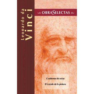 Leonardo da Vinci (Obras selectas series): Leonardo da Vinci