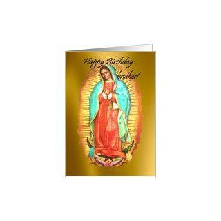 Happy Birthday brother Our Lady of Guadalupe Feast Day