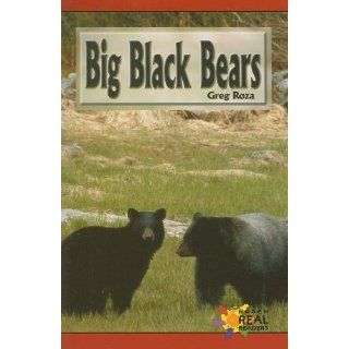 Big Black Bears (Rosen Real Readers Early Emergent) Greg Roza