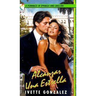 To Catch A Star / Alcanzar Una Estrella (A Romance in