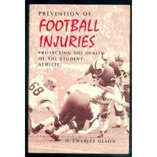 Prevention of football injuries;: Protecting the health of the student