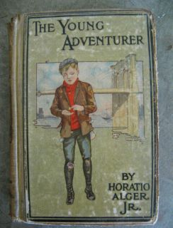 The Young Adventurer Horatio Alger Jr 1878