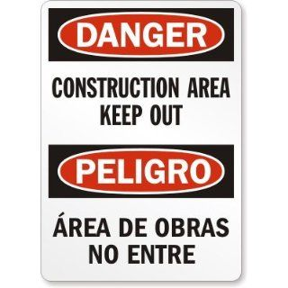 Danger: Construction Area Keep Out (Bilingual) Sign, 24 x