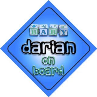 Baby Boy Darian on board novelty car sign gift / present