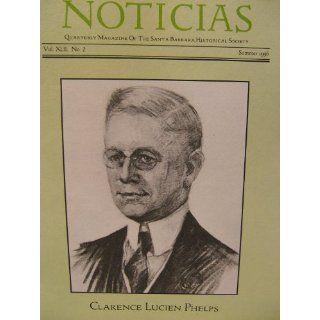 Noticias  Quarterly Magazine of the Santa Barbara Historical Society