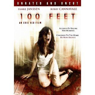 100 Feet (Unrated and Uncut): Famke Janssen, Bobby