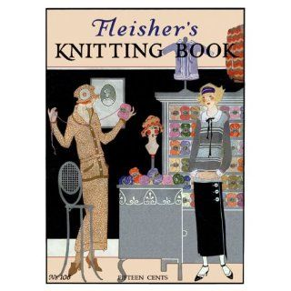 Fleishers #106 c.1923   Prohibition Era Fashion Knitting Book Inc S