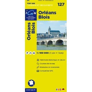 Orleans Blois 127 (Ign Top 100s) (English, French and German Edition