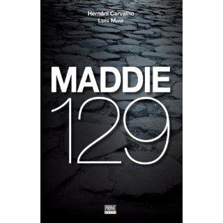 Maddie 129: Hernâni Carvalho, Luís Maia, Prime Books: 9789898028617