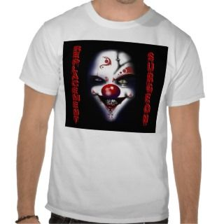 Replacement Surgeon   Evil Clown Tee Shirts