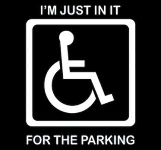 Im Just in It for The Parking T Shirt Funny Handicap College Humor