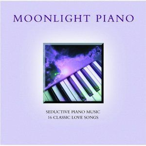 Moonlight Piano Seductive Instrumental Love Songs CD BN