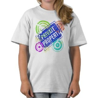 Private Property Sign Abstract Shirts