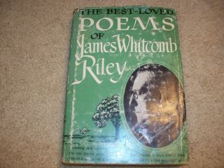 1934 The Best Loved Poems of James Whitcomb Riley Book