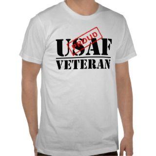 Proud USAF Veteran T shirt