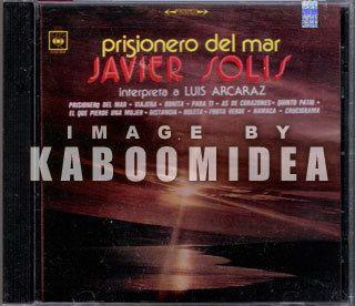 JAVIER SOLIS Prisionero Del Mar Interpreta a Luis Arcaraz CD NEW