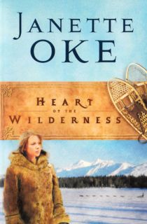 of The Wilderness Women of The West 8 Janette Oke 0764202510