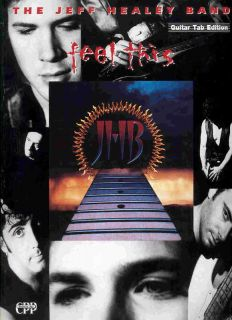 The JEFF HEALEY Band song book FEEL THIS songbook Guitar Tab tablature