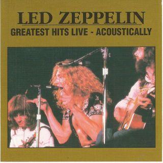 Zeppelin Live Acoustically CD 1995 Jimmy Page Robert Plant John Bonham