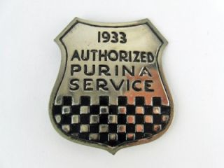 1933 Chicago Worlds Fair Purina Chows Mills Authorized Service Badge