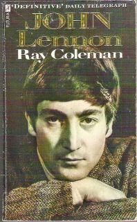 JOHN LENNON Ray Coleman Beatle Definitive Biography 2 in 1 1985 1st