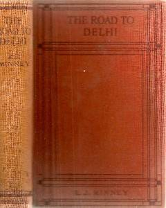 RARE 1923 Road to Delhi India Signed Inscribed by Author to Fellow Author First