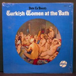 PETE LAROCA John Gilmore Turkish women at bath DOUGLAS Records SD 782 in SHRINK