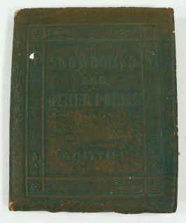 Snow Bound and Other Poems John Greenleaf Whittier 1921